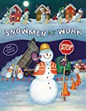 Snowmen at Work, a great addition to your Christmas book tradition