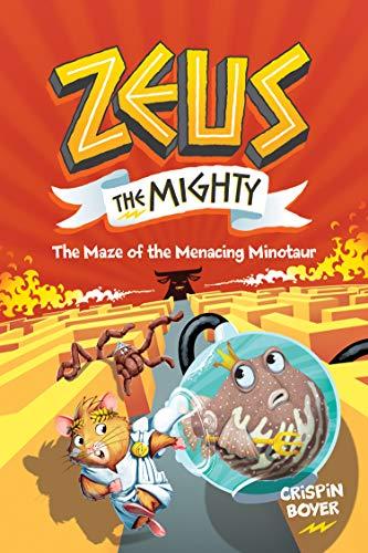 Zeus The Mighty #2: The Maze of the Menacing Minotaur