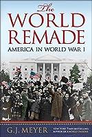 The World Remade: America in World War I