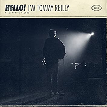 Hello! I'm Tommy Reilly