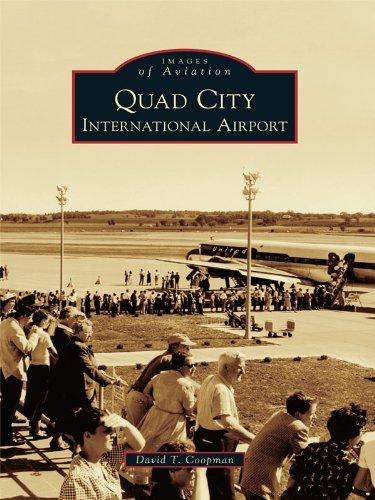 Quad City International Airport (Images of Aviation) (English Edition)