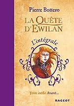 L'intégrale La Quête d'Ewilan de Pierre Bottero