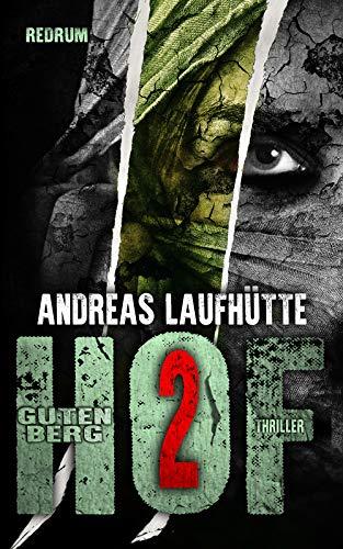 Hof Gutenberg 2: Ein erschreckender Psychothriller