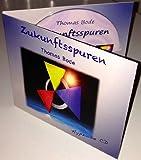 Hypnose CD 'Zukunftsspuren' mit 5 professionellen Hypnoseanwendungen (Blockaden lösen - Gesund Abnehmen - Rauchentwöhnung - Selbstbewusstsein stärken - BurnOut vermeiden)