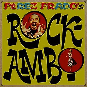 Pérez Prados's Rockambo