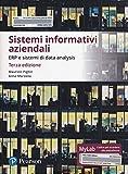 Sistemi informativi aziendali. ERP e sistemi di data analysis. Ediz. Mylab. Con Contenuto digitale per download e accesso on line