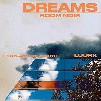 Dreams (feat. Dylan Longworth & Luurk)