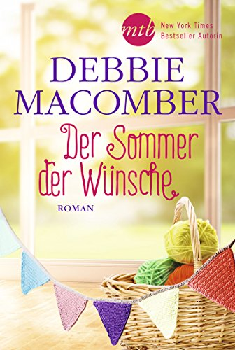 Der Sommer der Wünsche: Liebesroman (Blossom-Street-Serie 6)