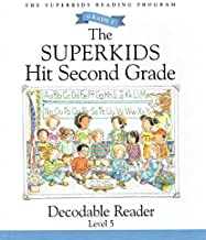 The Superkids Hit Second Grade, Decodable Reader Level 5, 9781598335187, 1598335189, 2009