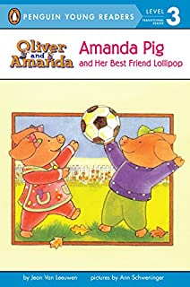 Amanda Pig And Her Best Friend Lollipop (Turtleback School & Library Binding Edition) (Puffin Easy-To-Read: Level 2)
