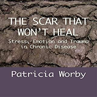 The Scar That Won't Heal audiobook cover art