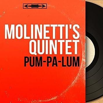 Pum-Pa-Lum (Mono Version)