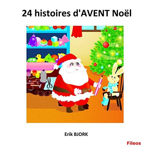 24 histoires d'AVENT Noël audiobook cover art