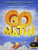 Go Math! Practice Book Grade 4: Common Core Edition