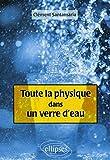 Toute la physique dans un verre d'eau