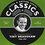 Songtexte von Tiny Bradshaw - Blues & Rhythm Series: The Chronological Tiny Bradshaw 1934-1947