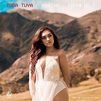 Toda Tuya (feat. Frankie J)