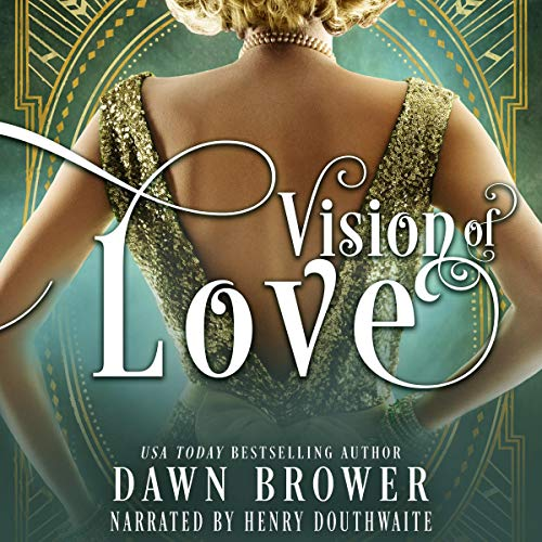 Vision of Love Audiobook By Dawn Brower cover art