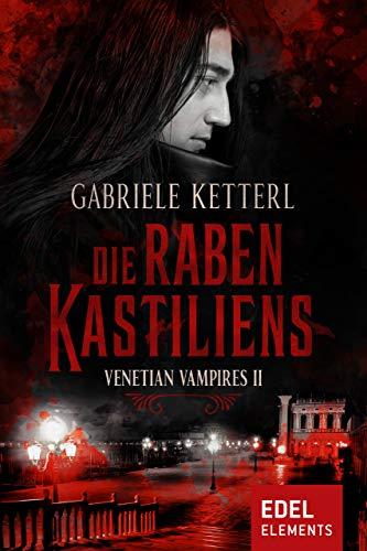 Die Raben Kastiliens: Venetian Vampires II
