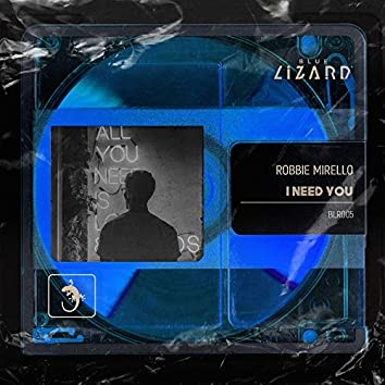 I Need You (Extended Mix)