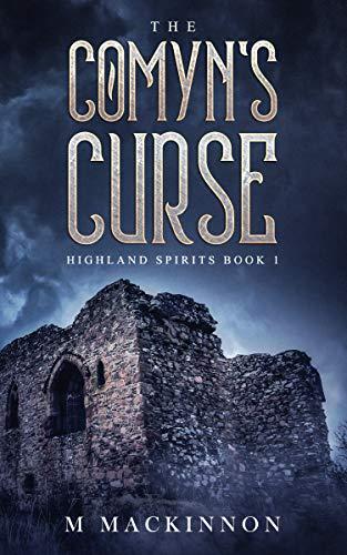 The Comyn's Curse (Highland Spirits Book 1)