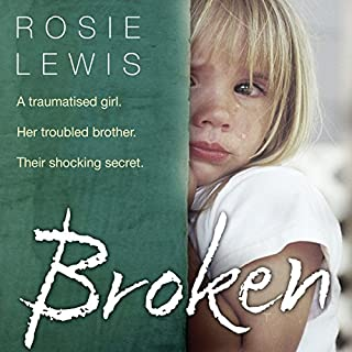 Broken                   By:                                                                                                                                 Rosie Lewis                               Narrated by:                                                                                                                                 Madeleine Gould                      Length: 7 hrs and 23 mins     34 ratings     Overall 4.7
