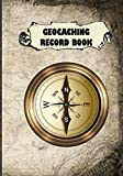 Geocaching Record Book: Great Journal for your Geocache adventures and finds. Suitable for Kids and Adults who are interested in Geocaching. Start your Geocaching adventure today. 7'x10' 151 Pages.