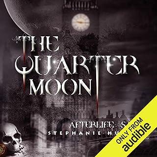 The Quarter Moon audiobook cover art