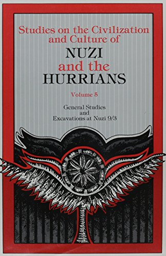 General Studies and Excavations at Nuzi 9/3 (Studies on the Civilization and Culture of Nuzi and the Hurrians)