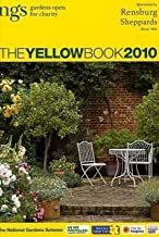 The Yellow Book 2010: NGS Gardens Open for Charity