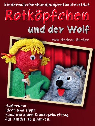 Rotköpfchen und der Wolf - Puppentheater
