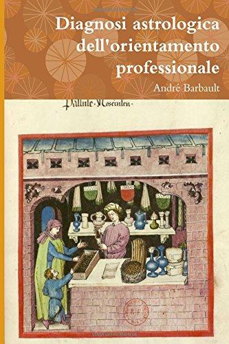 Diagnosi astrologica dell'orientamento professionale