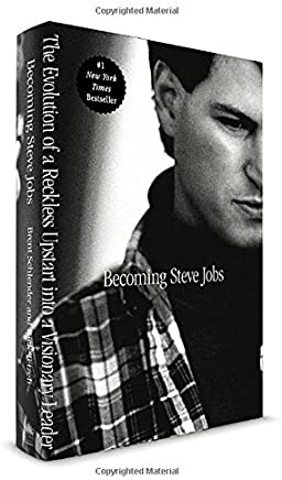 Becoming Steve Jobs: The Evolution of a Reckless Upstart into a Visionary Leader by Brent Schlender Rick Tetzeli(2015-03-24)