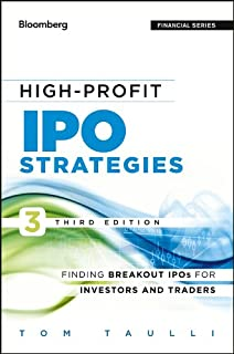 High-Profit IPO Strategies: Finding Breakout IPOs for Investors and Traders (Bloomberg Financial Book 181) (English Edition)