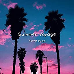 Amazon Music Unlimited Forest Dump Summer Voyage