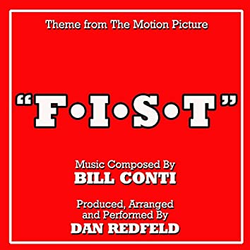 F.I.S.T. - Theme from the Motion Picture Composed by Bill Conti