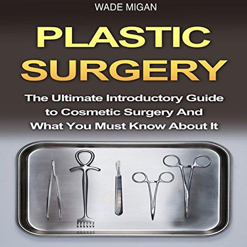 Plastic Surgery audiobook cover art