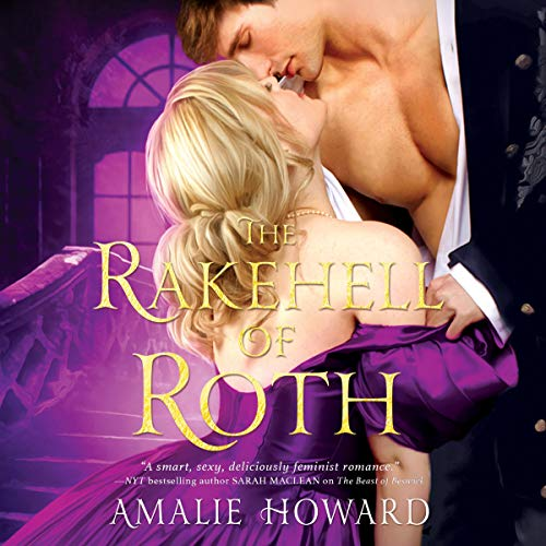 The Rakehell of Roth Audiobook By Amalie Howard cover art