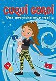 Una aventura muy real (Cuqui Gordi 1)