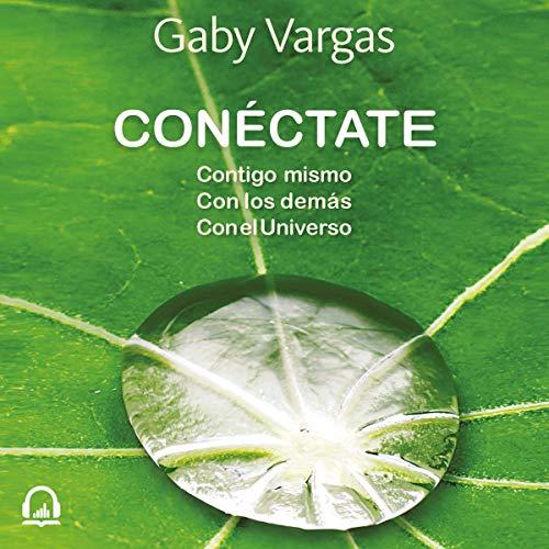 Conéctate [Connect] audiobook cover art