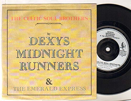 DEXYS MIDNIGHT RUNNERS - CELTIC SOUL BROTHERS - 7 inch vinyl / 45