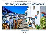 Die weissen Doerfer Andalusiens (Tischkalender 2022 DIN A5 quer): Spaniens (Geburtstagskalender, 14 Seiten )