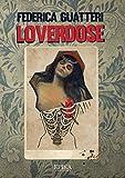 Loverdose (Italian Edition)