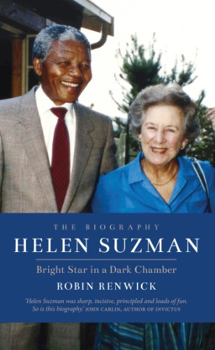 Helen Suzman: Bright Star in a Dark Chamber: The Biography (English Edition)