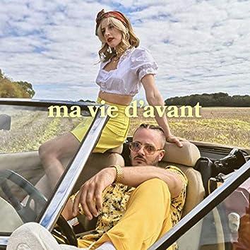 Ma vie d'avant (feat. Philippine Lavrey)