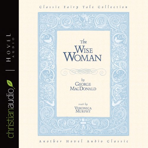The Wise Woman  Audiolibri