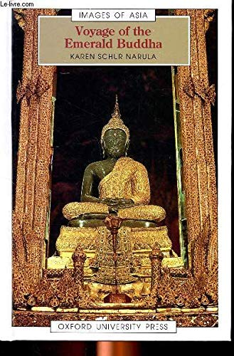 Voyage of the Emerald Buddha (Images of Asia)
