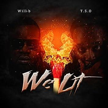 We Lit (feat. TSO)