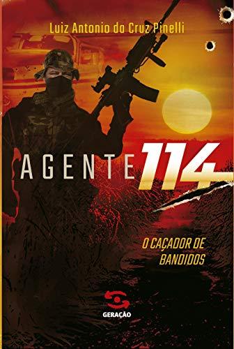 Agente 114: o caçador de bandidos