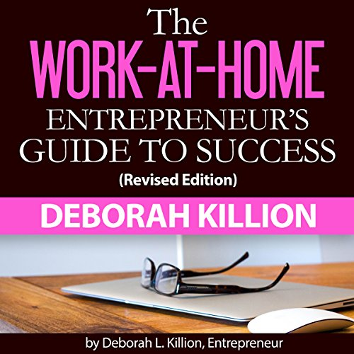 The Work-at-Home Entrepreneur's Guide to Success audiobook cover art